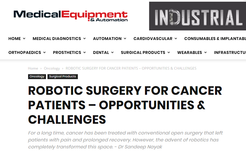 ROBOTIC SURGERY FOR CANCER PATIENTS – OPPORTUNITIES & CHALLENGES